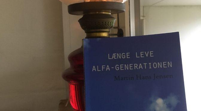 Martin Hans Jensen – Længe leve alfa-generationen